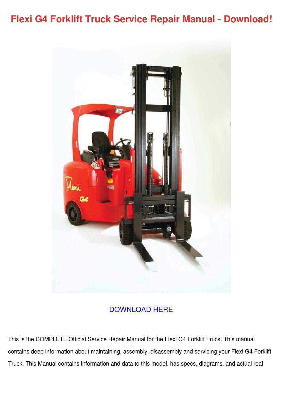 Flexi G4 Forklift Truck Service Repair Manual by CorneliusBurt - issuu