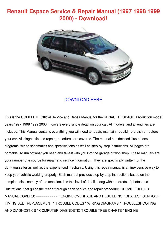 Renault Espace Service Repair Manual 1997 199 by LonLemieux - issuu
