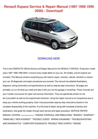 Renault espace service repair manual 1997 199 by lonlemieux issuu renault espace service repair manual 1997 1998 1999 2000 download publicscrutiny Choice Image