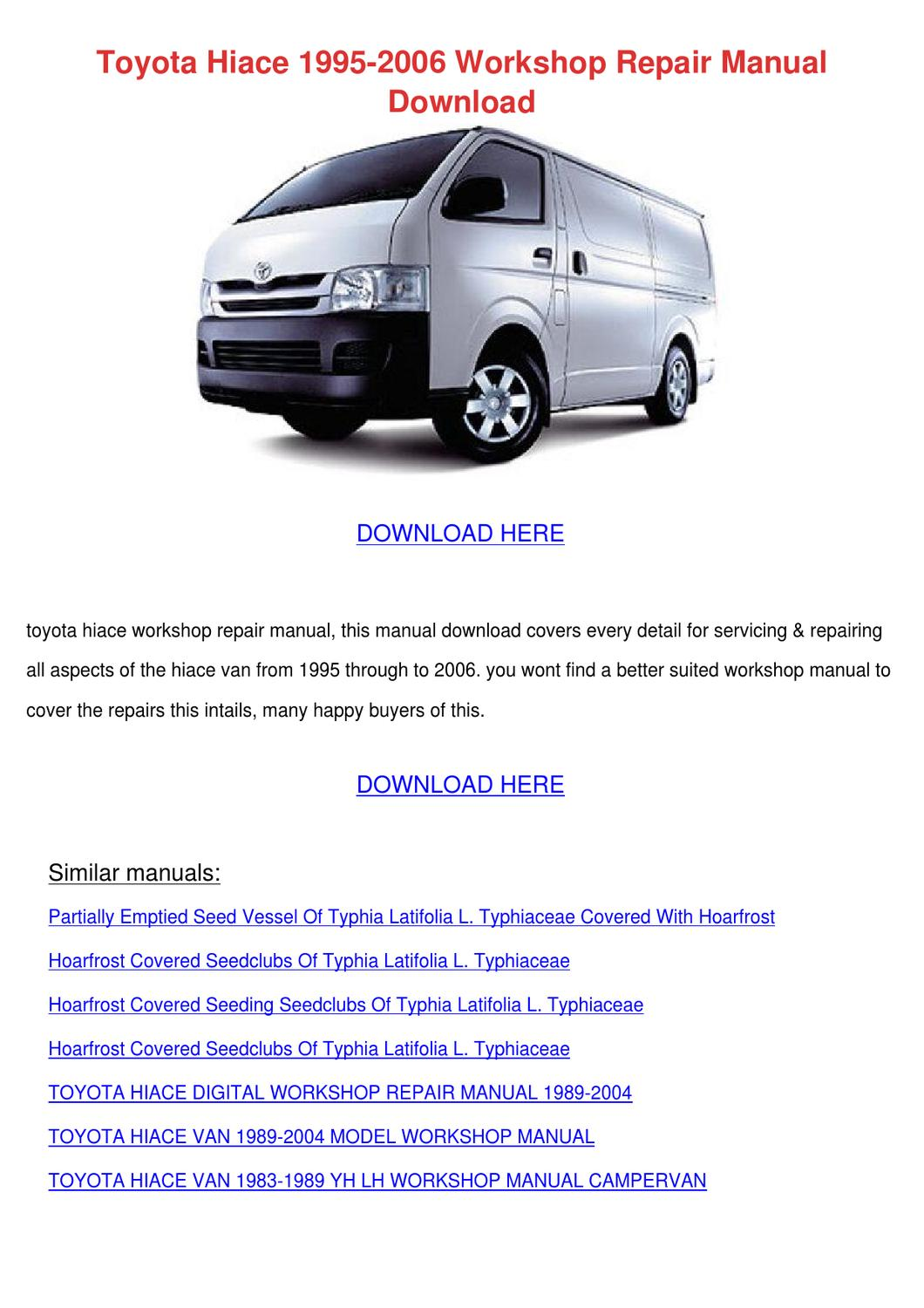 Toyota Hiace 1995 2006 Workshop Repair Manual by SalvatoreReynolds - issuu