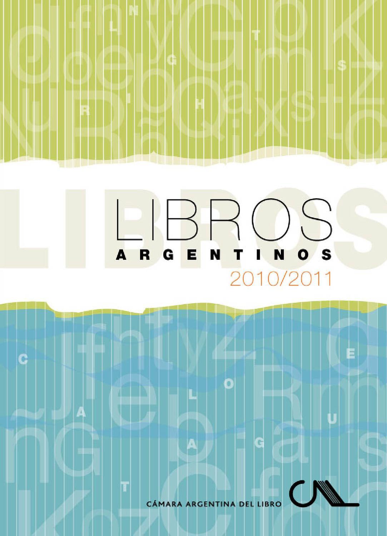 CAL - Catálogo 2010-2011 by Camara Argentina del Libro - issuu