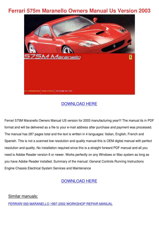Ferrari 575m Maranello Owners Manual Us Versi by FlorentinaDumas ...