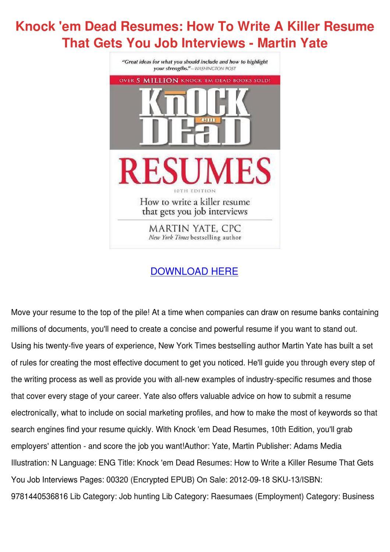 Knock Em Dead Resumes How To Write A Killer R by FlorentinaDumas - issuu