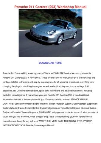 Porsche 911 Carrera 993 Workshop Manual by SuzannaSong - issuu