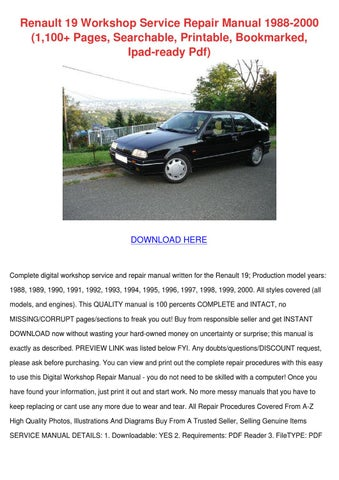 Renault 19 workshop service repair manual 198 by suzannasong issuu renault 19 workshop service repair manual 1988 2000 1100 pages searchable printable bookmarked ipad ready pdf publicscrutiny Choice Image