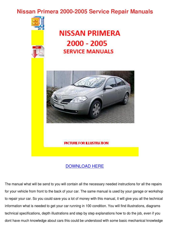 nissan primera 2000 2005 service repair manuawillardtrout - issuu
