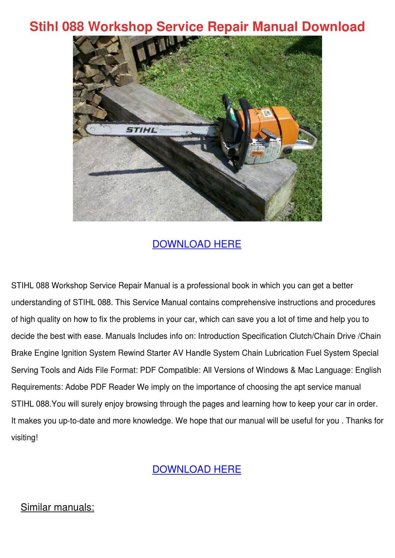 Stihl 088 Workshop Service Repair Manual Down by DulcieCouncil - issuu