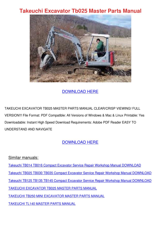 Takeuchi Excavator Tb025 Master Parts Manual by GwenFrancis - issuu