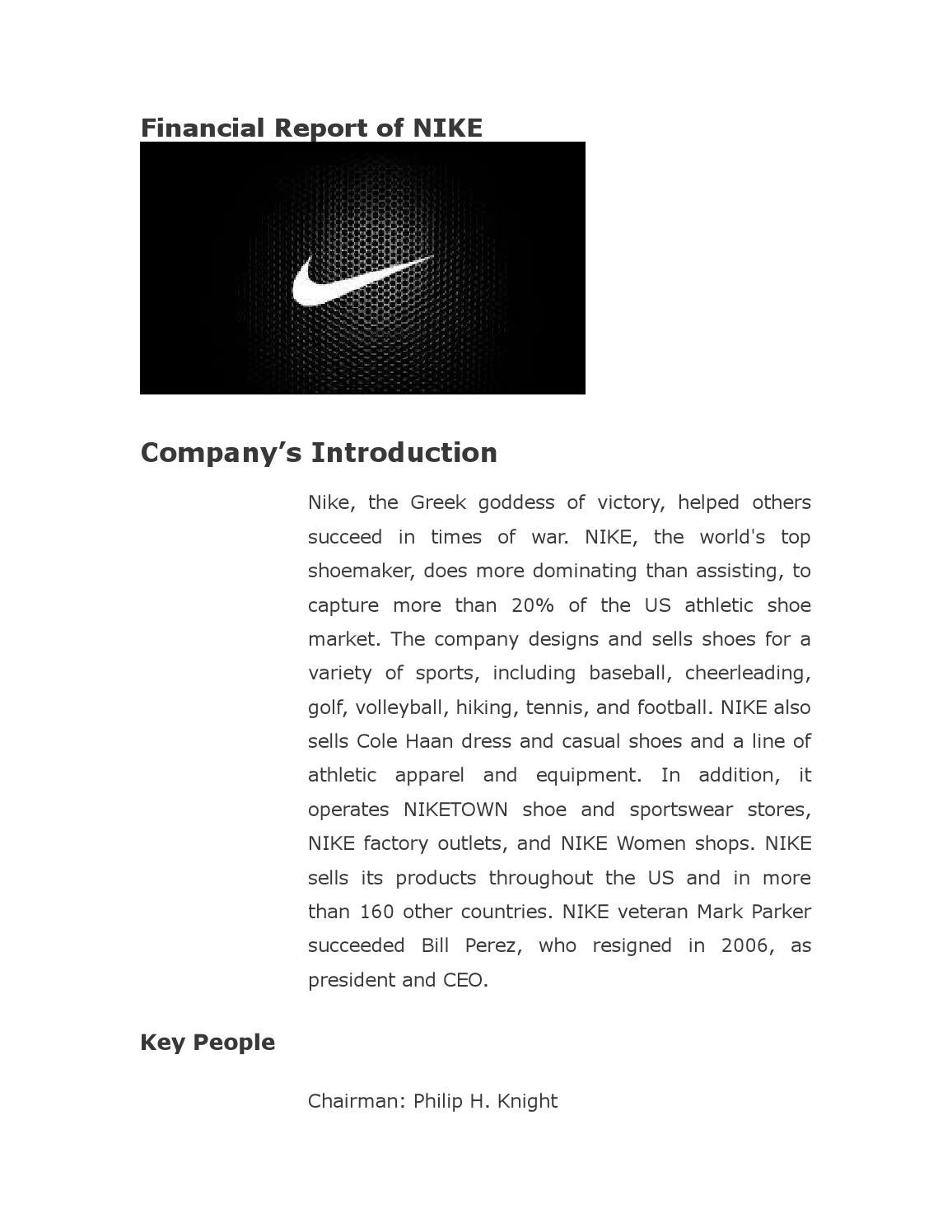 introduction to nike company View homework help - 26 nike_report from marketing 542 at gothenburg uni projectreport strategic management brief introduction of the company -1- company description: nike, inc is engaged in the.