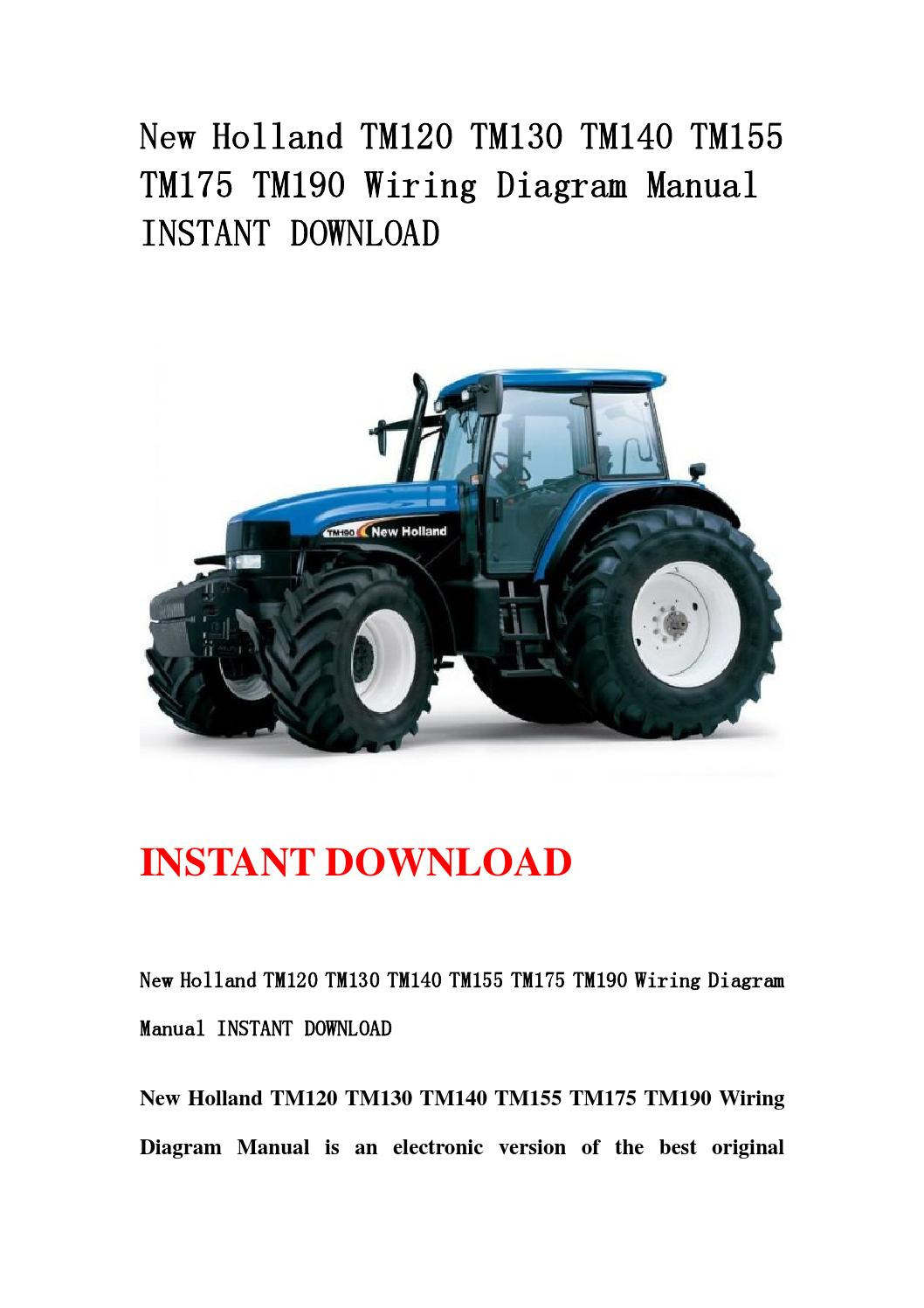 new holland tm120 tm130 tm140 tm155 tm175 tm190 wiring diagram new holland tm120 tm130 tm140 tm155 tm175 tm190 wiring diagram manual instant by hytggse issuu