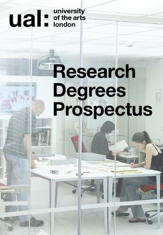 cf1fd713fd8e1 Research degrees prospectus 2013 by UAL Research - issuu