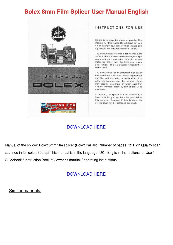 Bolex 8mm Film Splicer User Manual English by LouisaKerr - issuu