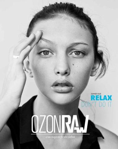40ccd1612b4 OzonRaw Summer Issue 2013 by OZON Magazine - issuu