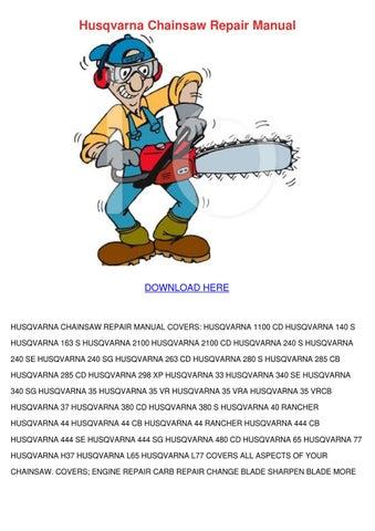 husqvarna chainsaw repair manual by tammarasilverman issuu rh issuu com Husqvarna 240 Owner's Manual husqvarna 240 chainsaw service manual