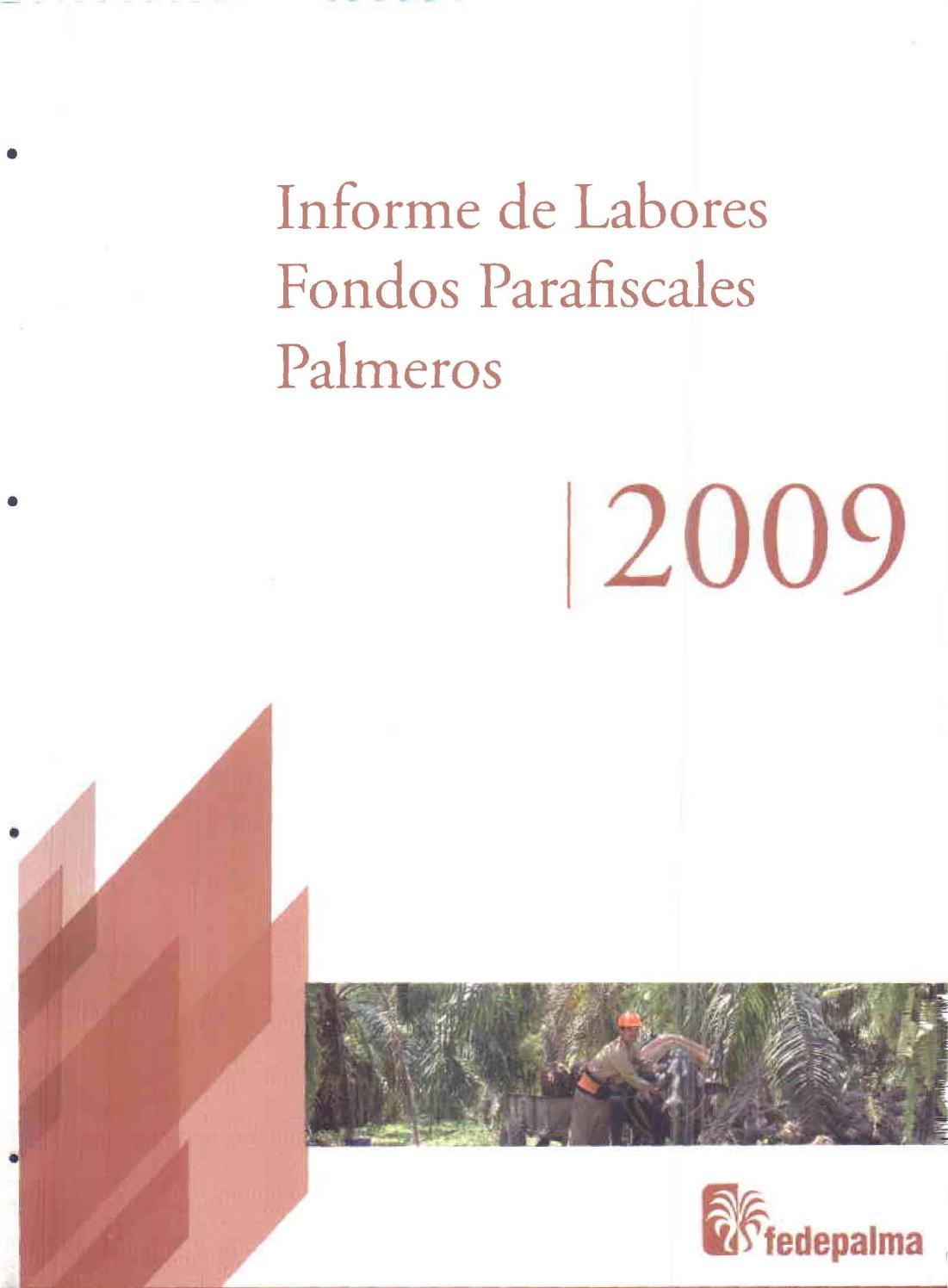 Informe de labores fondos parafiscales palmeros 2009 by Fedepalma ...