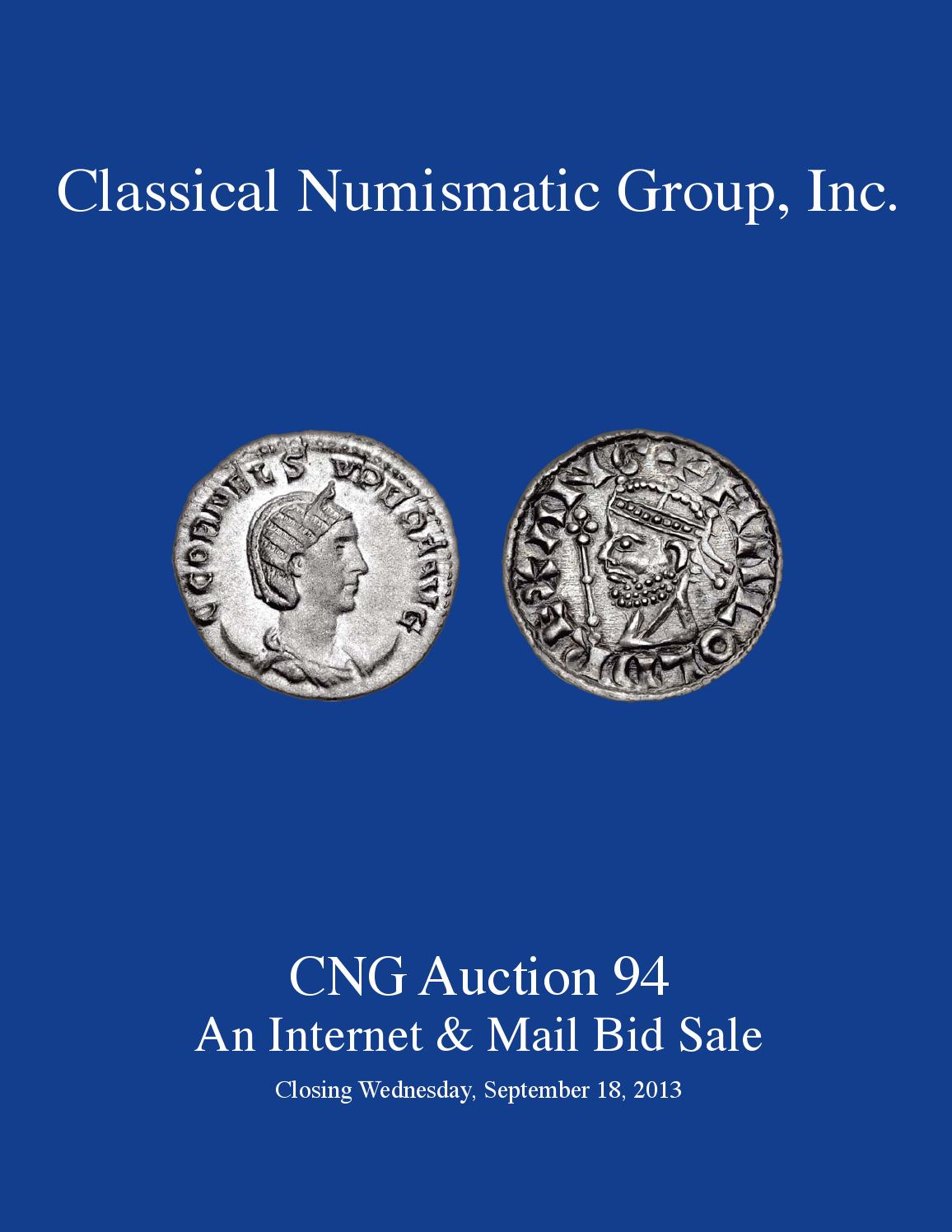 98d23f1240976 CNG MBS 94 Virtual Catalog by Classical Numismatic Group, LLC - issuu