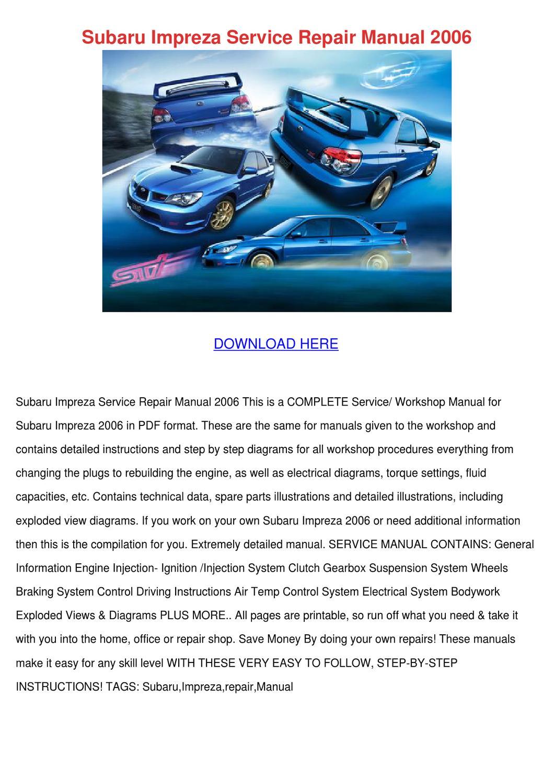 Subaru Impreza Service Repair Manual 2006 by LoydLoveless - issuu