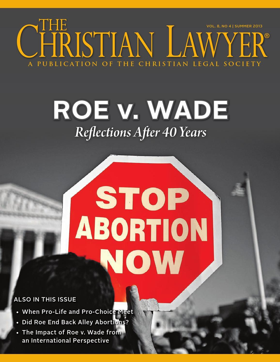 Christian Legal Society: Summer 2013 By Christian Legal