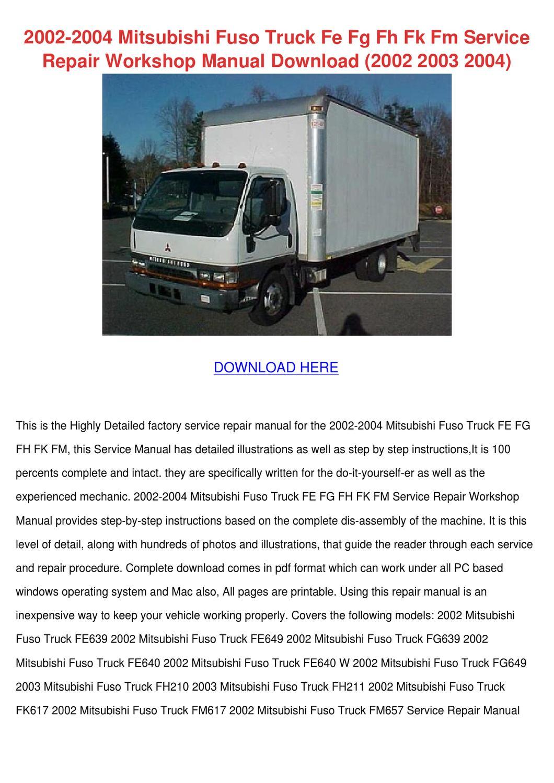 2002 2004 Mitsubishi Fuso Truck Fe Fg Fh Fk F by KayHsu - issuu