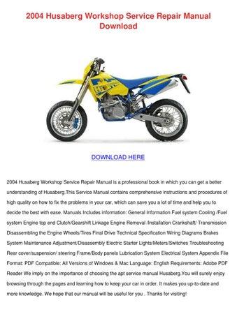 2004 husaberg workshop service repair manual by philipppeltier issuu rh issuu com Cartoon Manual Ford Owner's Manual