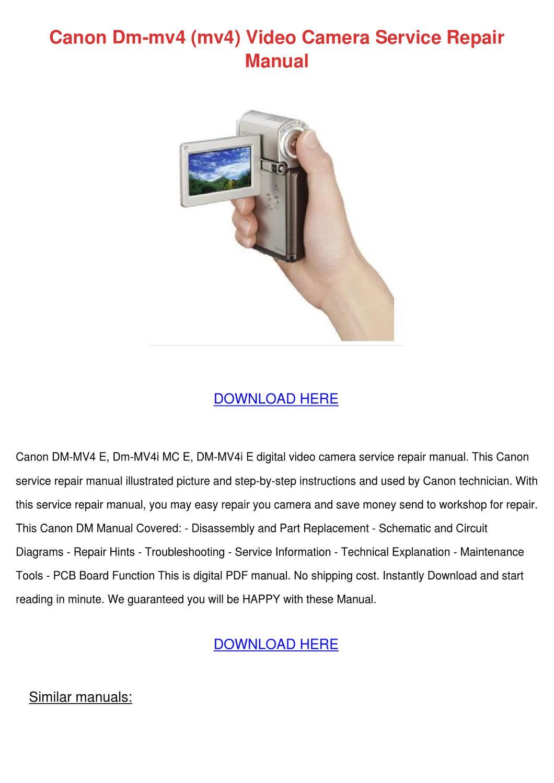 Canon Dm Mv4 Mv4 Video Camera Service Repair