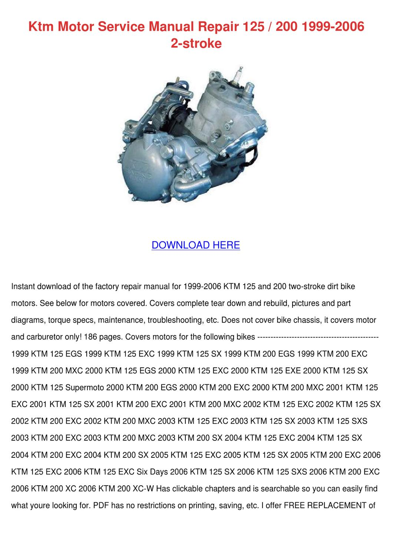 Ktm Motor Service Manual Repair 125 200 1999 by ClaraBromley - issuu