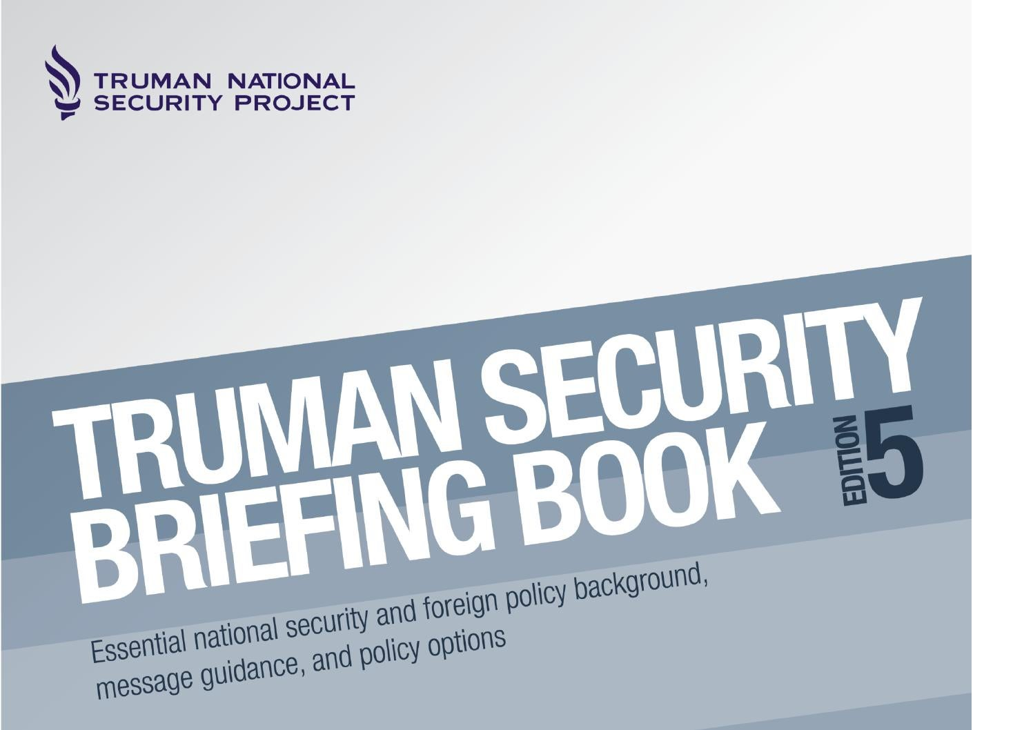 Truman security briefing book: Edition 5 by Open Briefing - issuu