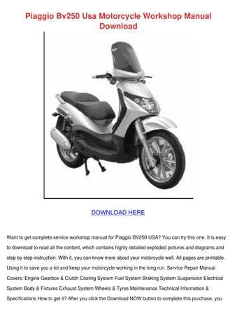 piaggio bv250 usa motorcycle workshop manual by utetatum issuu rh issuu com GM Service Repair Manuals Alfa Remeo Service Repair Manuals