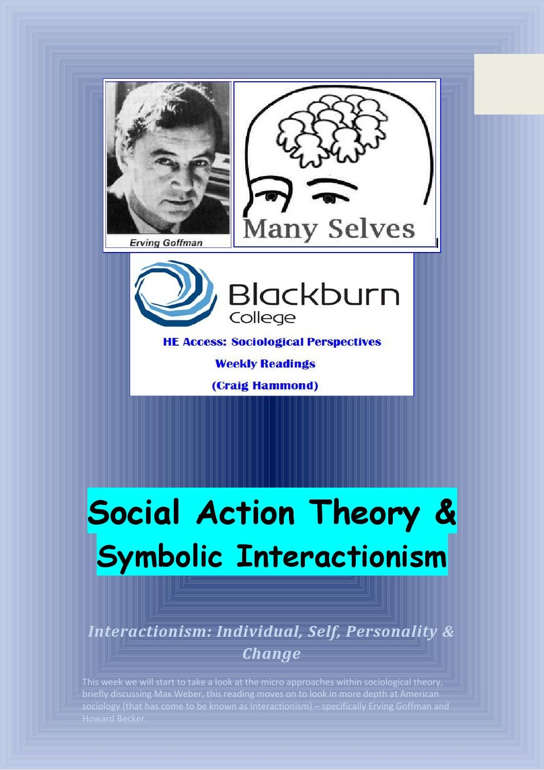 Week 7 Introduction To Social Action Theory Interactionism