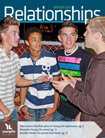Relationships Winter 2011 by Young Life - issuu