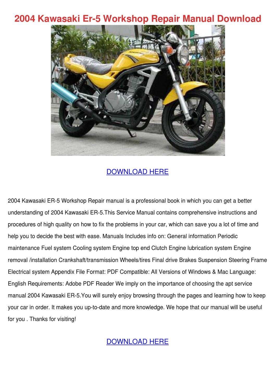 2004 Kawasaki Er 5 Workshop Repair Manual Dow by TeriSander - issuu