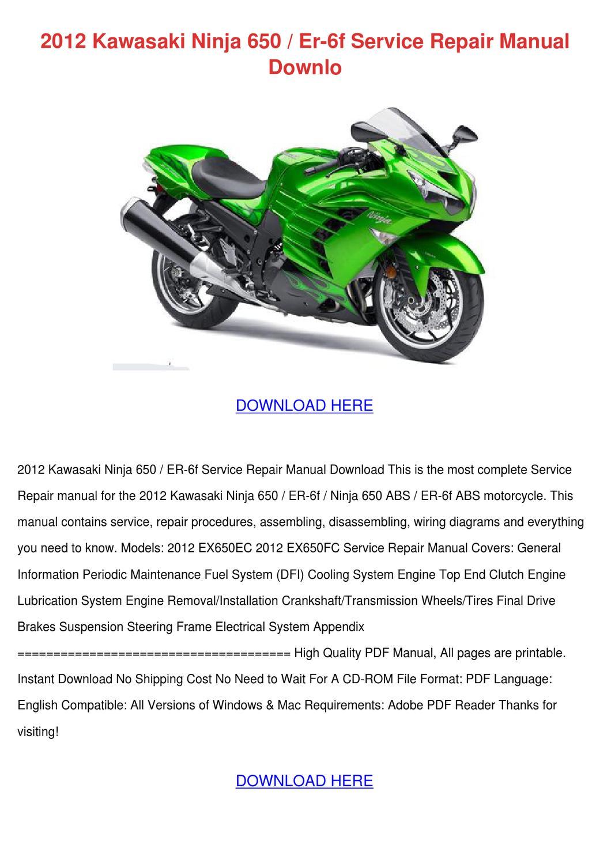 2012 Kawasaki Ninja 650 Er 6f Service Repair by TeriSander - issuu