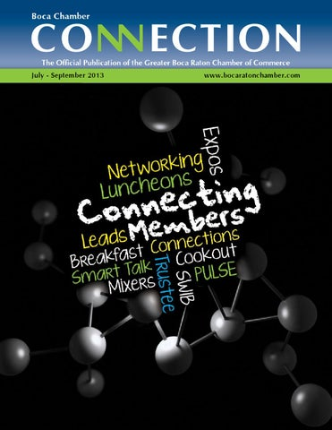 Boca Chamber Connection July 2013 by Morgan Goldstein - issuu