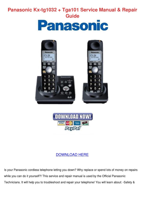 Panasonic Kx Tg1032 Tga101 Service Manual Rep by EugeniaDonnell ...