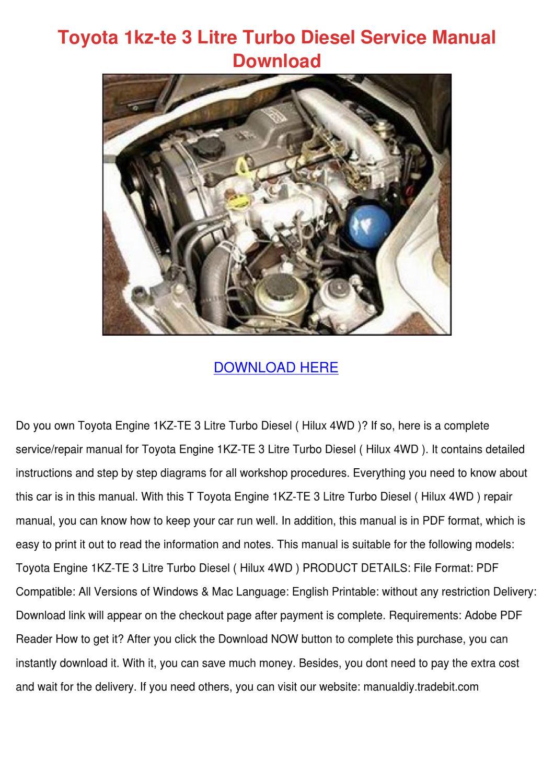 Toyota 1kz Te 3 Litre Turbo Diesel Service Ma by FloydDuong - issuu