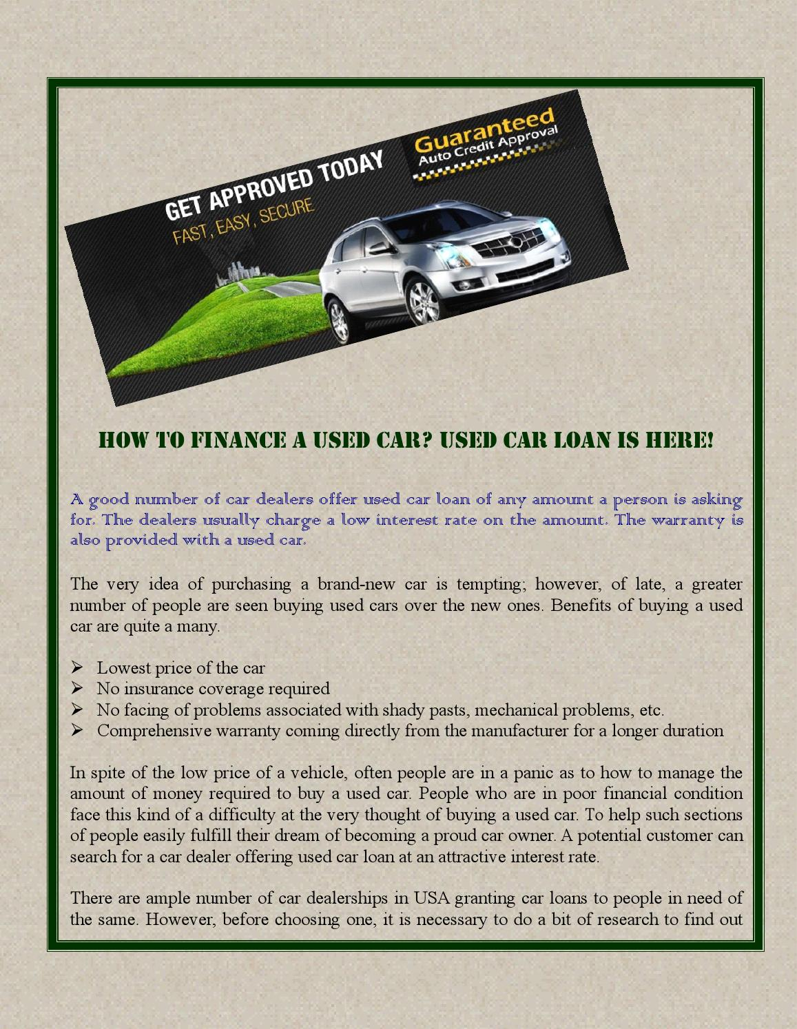 Guaranteed Auto Loan Dealerships >> How To Finance A Used Car Used Car Loan Is Here By