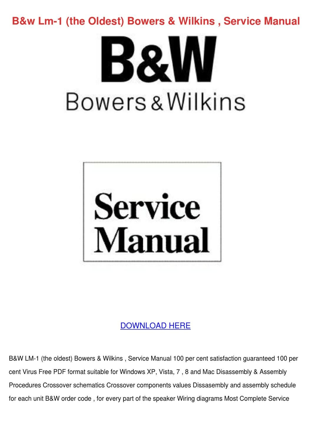 Bw Lm 1 The Oldest Bowers Wilkins Service Man By Normaolds Issuu Manufacturing Wiring Diagrams