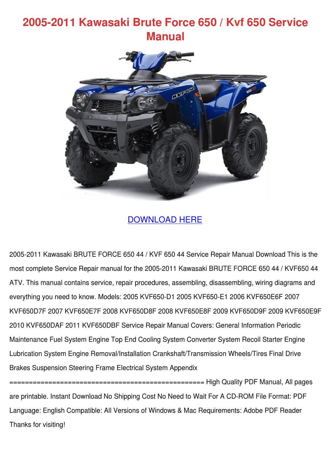 2005 2011 Kawasaki Brute Force 650 Kvf 650 Se By