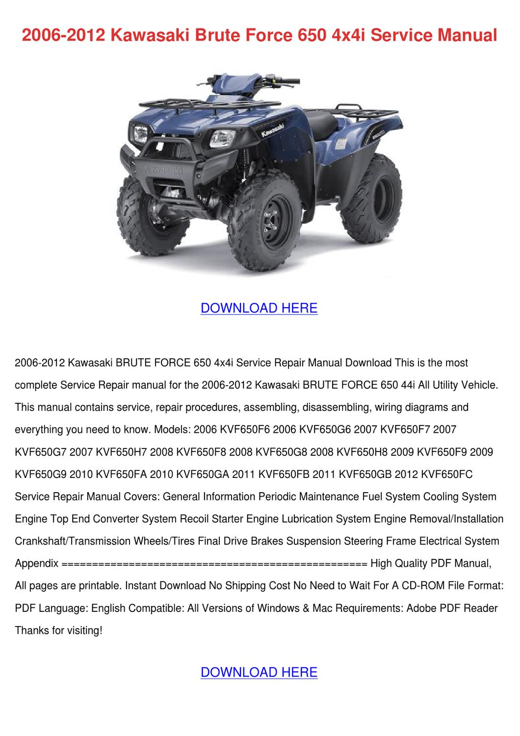 09 brute force 750 wiring diagram 2006 2012 kawasaki brute force 650 4x4i servi by ... 2006 kawasaki brute force 650 wiring diagram