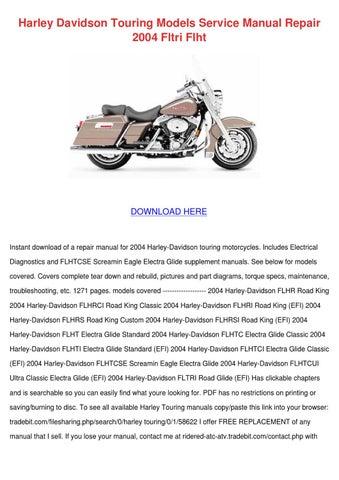 harley davidson touring models service manual by irvinchen issuu rh issuu com 2004 FLHTCSE 2004 Harley Electra Glide Standard