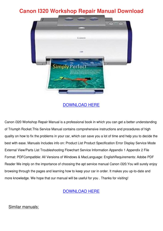Canon I320 Workshop Repair Manual Download by DanaCarvalho ...