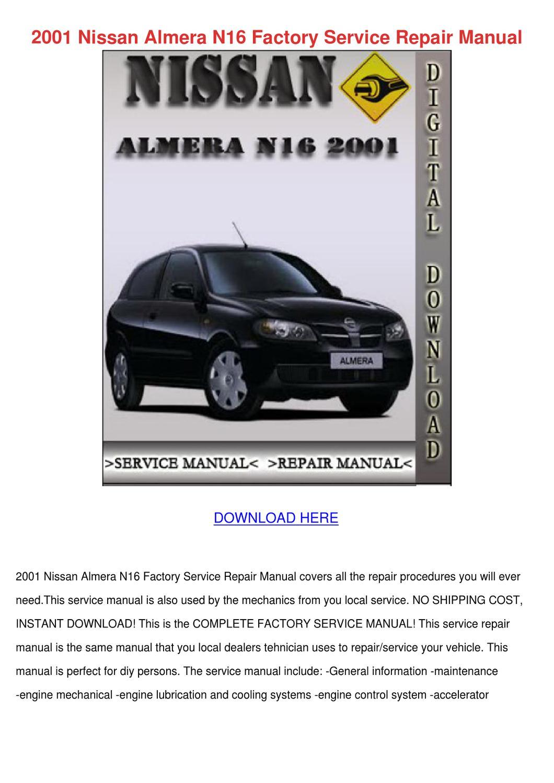 2001 Nissan Almera N16 Factory Service Repair By Edisoncrespo Issuu