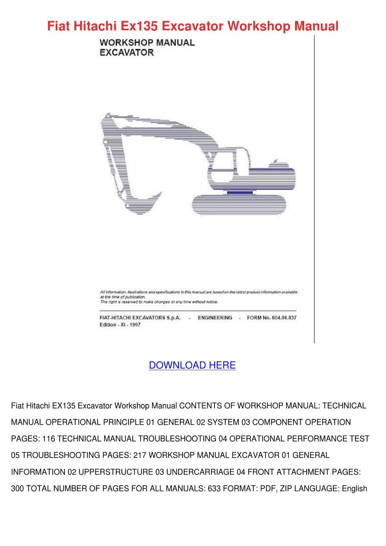 Fiat Hitachi Ex135 Excavator Workshop Manual by VeldaRuss - issuu
