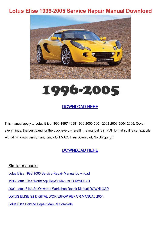 Lotus Elise 1996 2005 Service Repair Manual D By Owenoneal