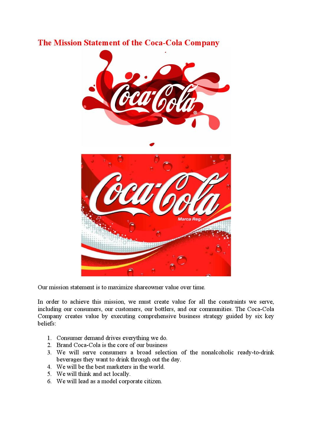 coca cola mission statement Nely galan and the adelante movement presented by coca-cola bring you an incredible summer school of becoming self made in the food industry with real-talk how to get started and grow your food business.