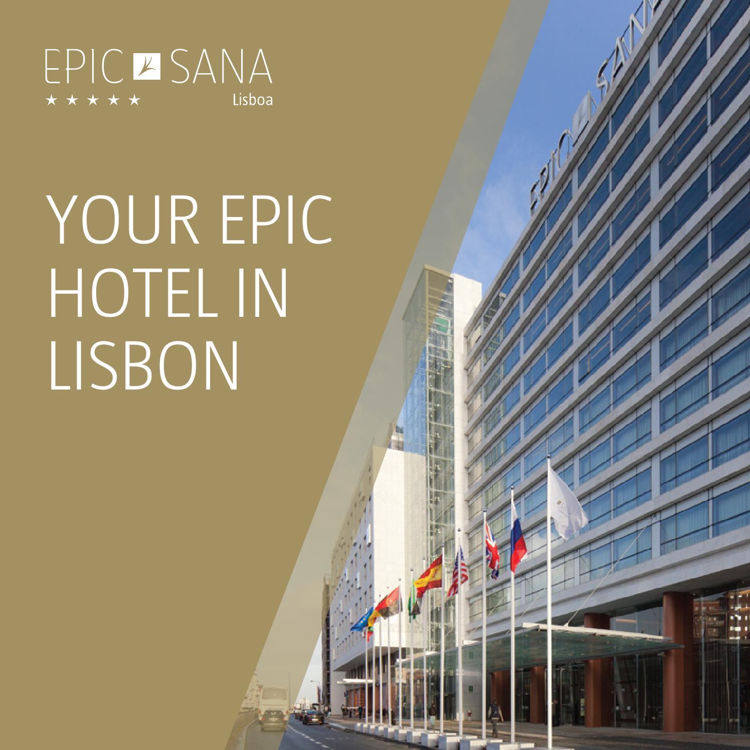 epic sana lisboa hotel hotel brochure by sana hotels issuu