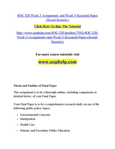 PHL 320 Week 5 Assignment Ethics And Social Responsibility (2 Papers)