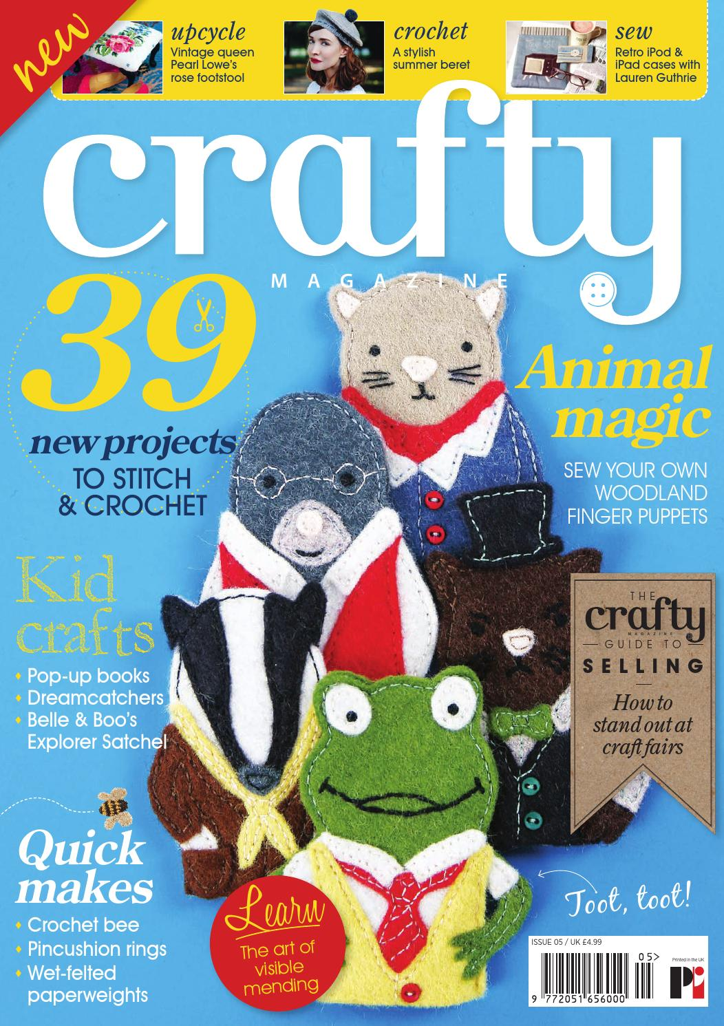 Crafty Magazines issue 5 by Practical Publishing - issuu
