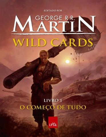 Wild cards o começo de tudo george r r martin by Marthilo Silva - issuu de25900c099