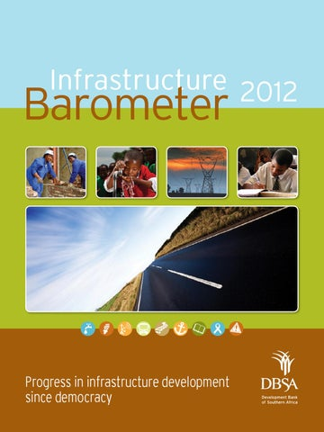 Infrastructure Barometer 2012 by Development Bank of Southern Africa